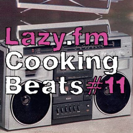 Lazy.fm Cooking Beats #11