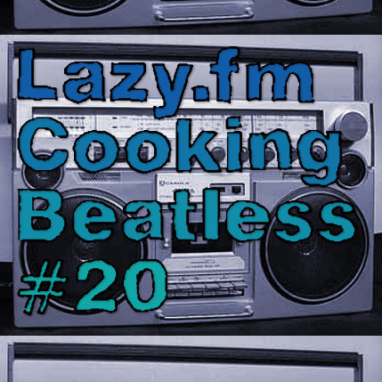 Lazy.fm Cooking Beats #20