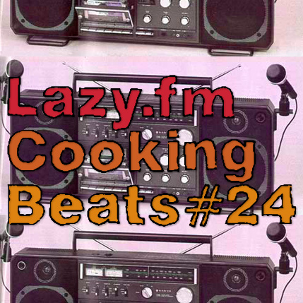 Lazy.fm Cooking Beats #24