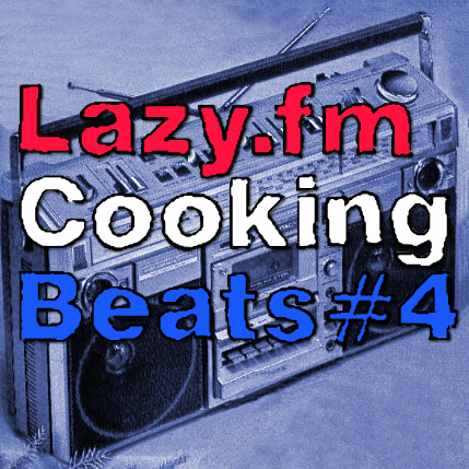 Lazy.fm Cooking Beats #4