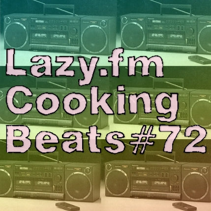 Lazy.fm Cooking Beats #72